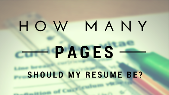 How Many Pages Should My Resume Be And 12 Principles Behind That  Resume How Many Pages